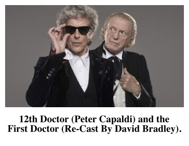 12th Doctor (Peter Capaldi) and the  First Doctor (Re-Cast By David Bradley).